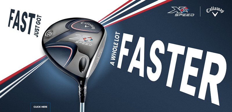 Callaway Xr Speed Driver And Fairway Woods Silvermere Golf Store