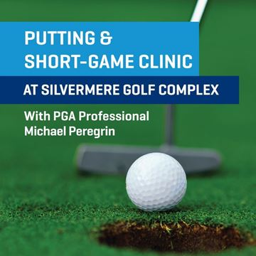 Putting and Shortgame Clinic