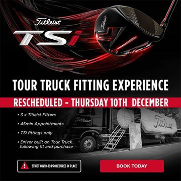 Titleist Tour Truck TSi Fitting Event Thursday 10th December